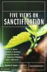 Five Views on Sanctification - Counterpoint Series