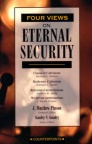 Four Views on Eternal Security - Counterpoint Series