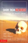 Show Them No Mercy 4 views on God & Canannite Genocide - Counterpoint Series