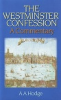 Westminster Confession - A Commentary