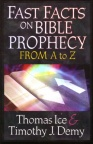 Fast Facts on Bible Prophecy A-Z
