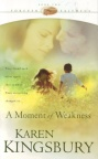 Moment of Weakness, Forever Faithful Series **