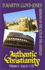 Book of Acts - Authentic Christianity Vol 6