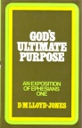 Ephesians - God's Ultimate Purpose