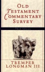 Old Testement Commentary Survey: 3rd Edition
