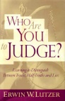 Who Are You To Judge (Paperback)