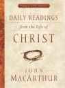 Daily Readings from the Life of Christ - Volume 1 **