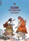 Bible Wise - God's Miracle Man - Elijah