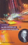 God Centred Life - Insights from Jonathan Edwards for Today