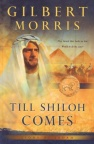 Till Shiloh Comes, Lions of Judah Series