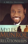 Myles Munroe on Relationships - 365 Day Devotional