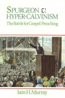 Spurgeon vs Hyper-Calvinism