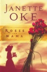 Roses For Mama, Women of the West Series **