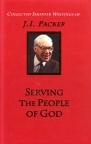Collected Writings: Serving the People of God