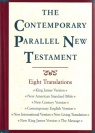 Contemporary Parallel New Testament Eight Translations: KJV-NASB