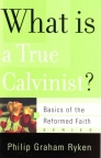 What is a True Calvinist ? - BORF