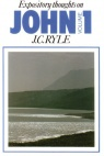 Expository Thoughts: John vol 1