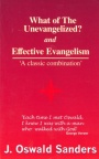 What of the Unevangelised & Effective Evangelism