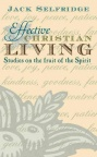 Effective Christian Living - Fruit of the Spirit