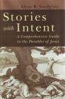 Stories with Intent: Parables of Jesus