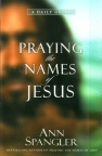 Praying the Names of Jesus  (hardback)