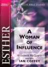 Spring Harvest Study Guide - Esther: A Woman of Influence