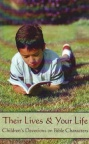 Their Lives & Your Life: Childrens Devotions on Bible Characters