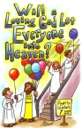 Tract - Will a Loving God Let Everyone into Heaven ? (pk 100)