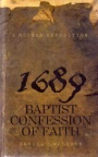 1689 Baptist Confession - A Modern Exposition (5th Edition)