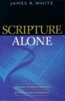 Scripture Alone - Exploring the Bible