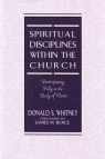Spiritual Disciplines within the Church  **