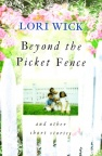 Beyond the Picket Fence **