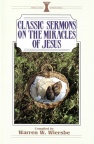 Classic Sermons - Miracles of Jesus