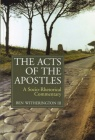 Acts of the Apostles - A Socio-Rhetorical Commentary