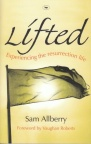 Lifted - Experiencing the Resurrection Life