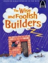Arch Books - The Wise and Foolish Builders