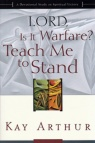 Lord Is It Warfare? Teach Me To Stand **