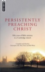 Persistently Preaching Christ - Mentor Series