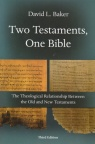 Two Testaments, One Bible - 3rd Edition