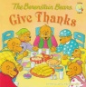 The Berenstain Bears, Give Thanks