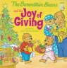 The Berenstain Bears, And the Joy of Giving
