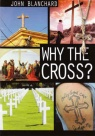 Why the Cross ?  (pack of 10)