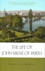 Life of John Milne of Perth