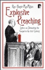 Explosive Preaching: Letters on Denotation the Gospel in the 21st Century