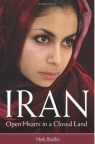 Iran - Open Hearts in a Closed Land