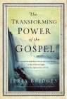 Transforming Power of the Gospel (Hardback)