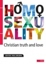 Homosexuality: Christian Truth and Love