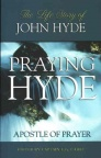 Praying Hyde - Life Story of Praying Hyde