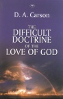 Difficult Doctrine of the Love of God