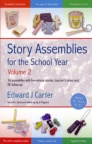Story Assemblies for the School Year - Vol 2